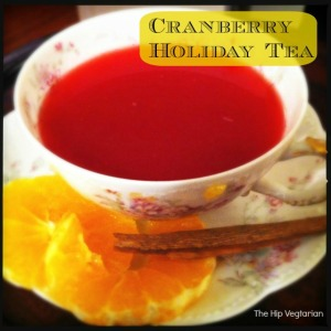 Cranberry Holiday Tea | The Hip Vegetarian